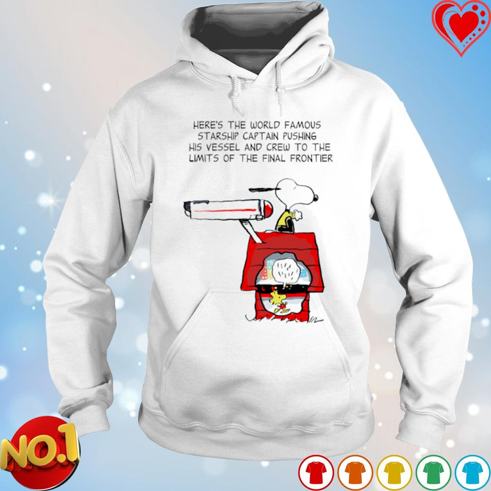 Snoopy here's the world famous starship captain pushing s hoodie