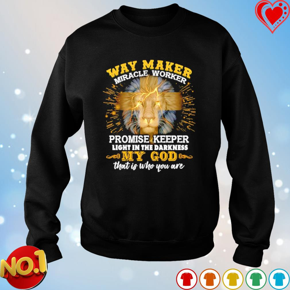 Way maker miracle worker promise keeper light in the darkness my God s sweater