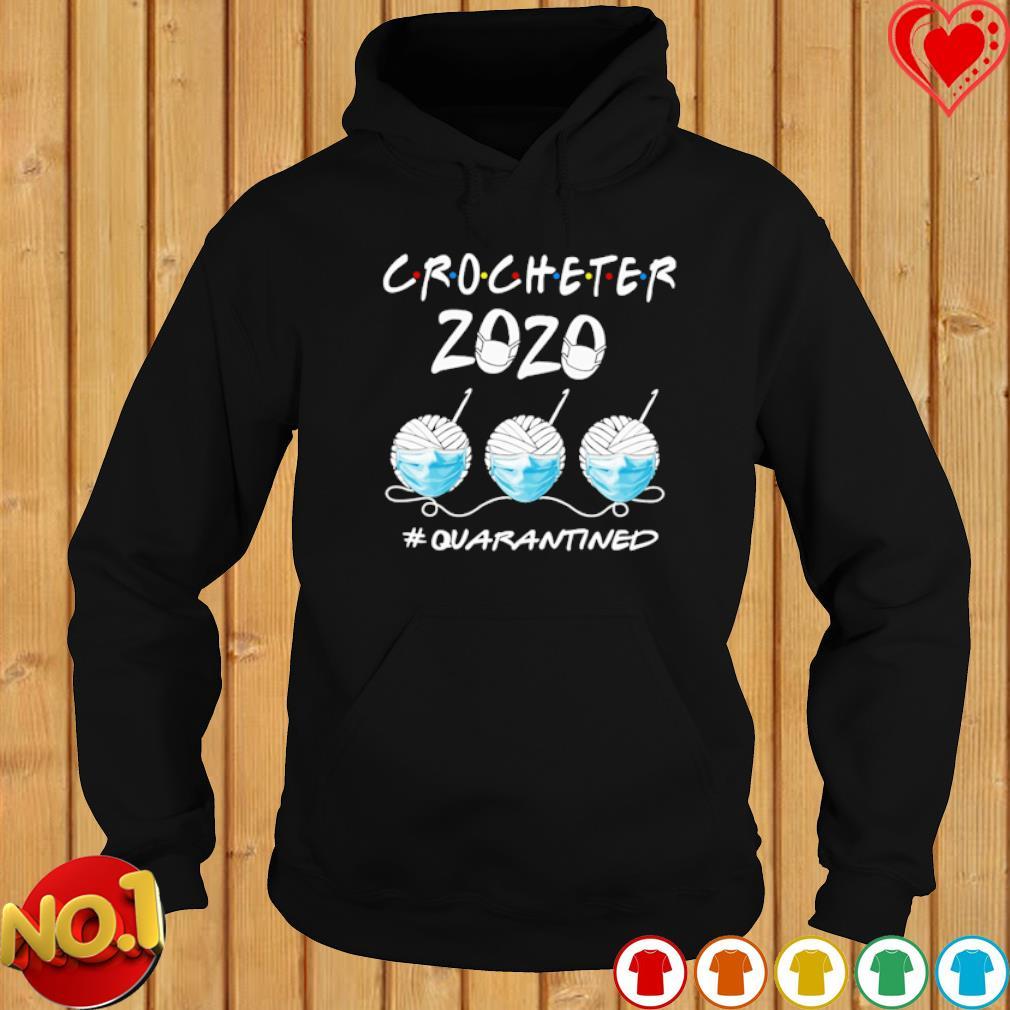 Crocheter 2020 quarantined Covid-19 s hoodie