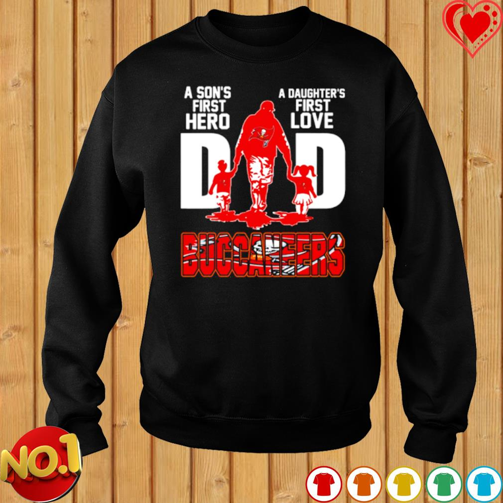 Buccaneers Dad a Son's first hero a Daughter's first love s sweater
