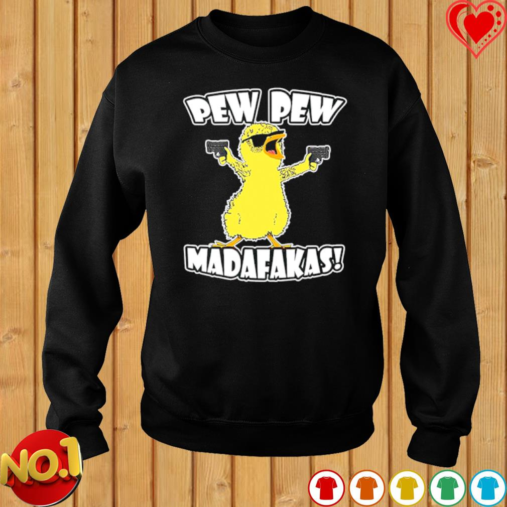 Chicken pewpew madafakas s sweater