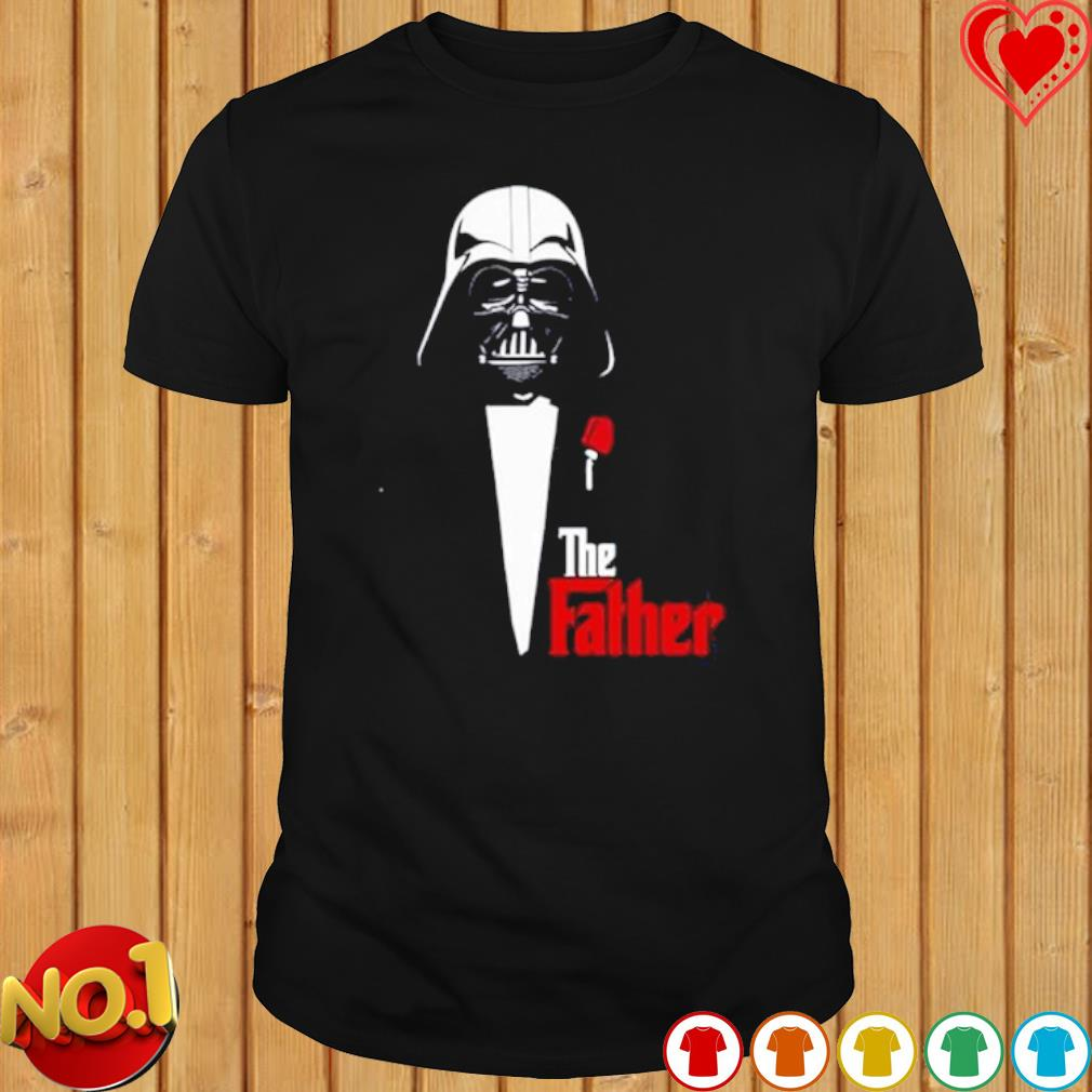 Darth Vader The father shirt