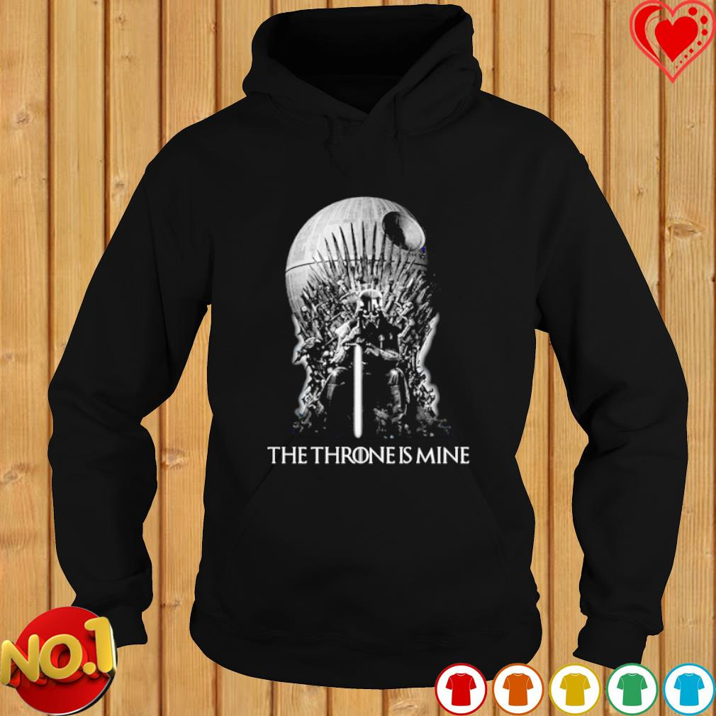 Darth Vader the throne is mine s hoodie