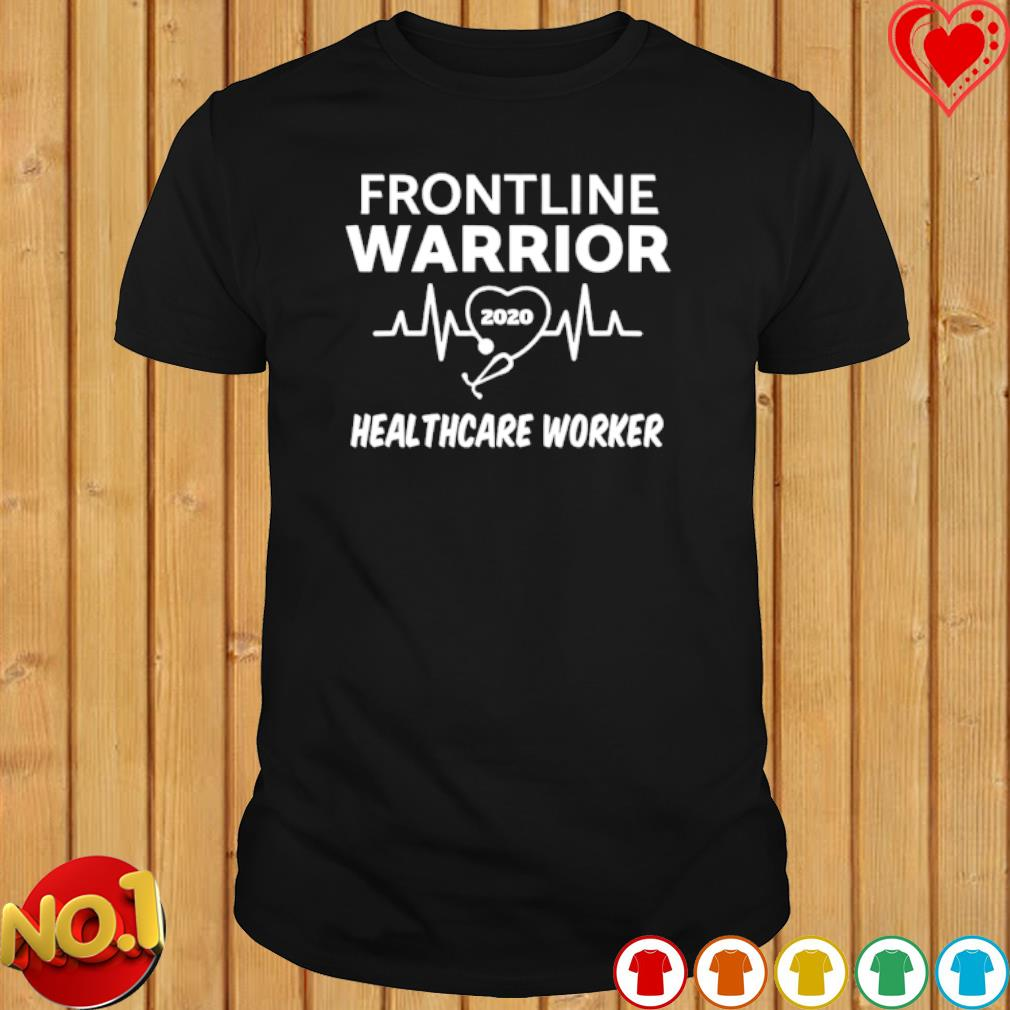 Heartbeat frontline warrior 2020 healthcare worker shirt