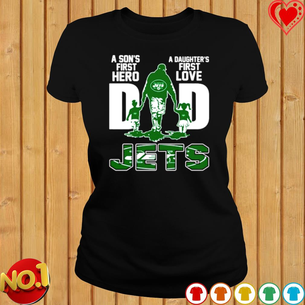 Jets Dad a Son's first hero a Daughter's first love s ladies-tee