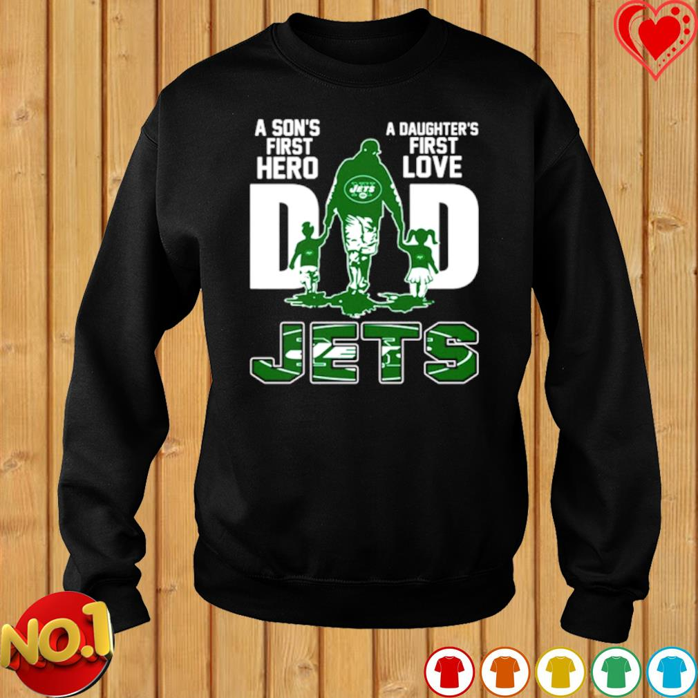 Jets Dad a Son's first hero a Daughter's first love s sweater