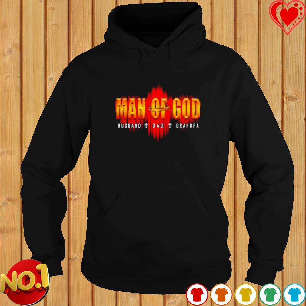 Man of God Husband Dad Grandpa s hoodie