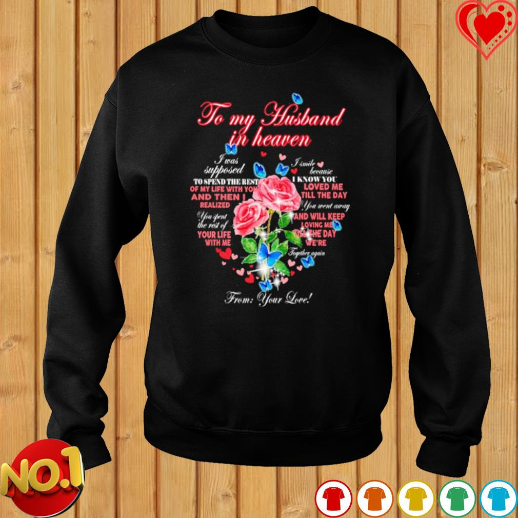 To my husband in heaven from your love s sweater