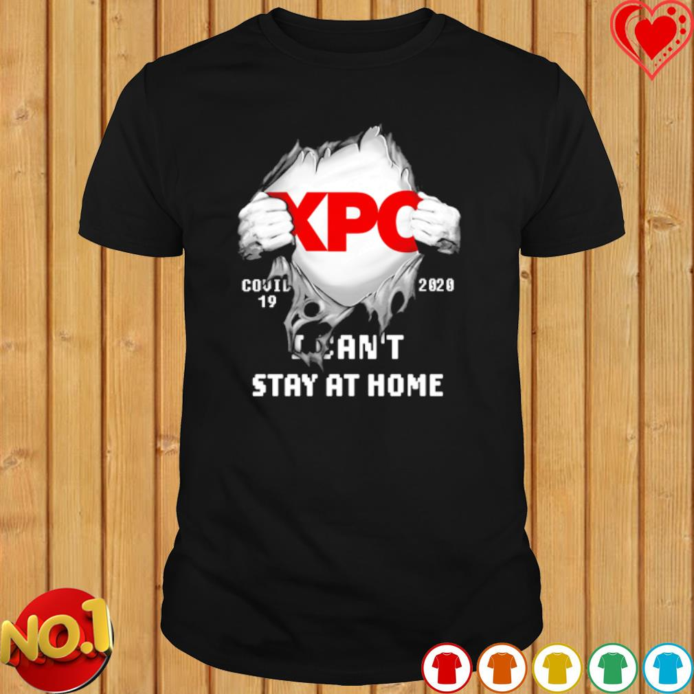 XPO Logistics inside me Covid-19 I can't stay at home shirt