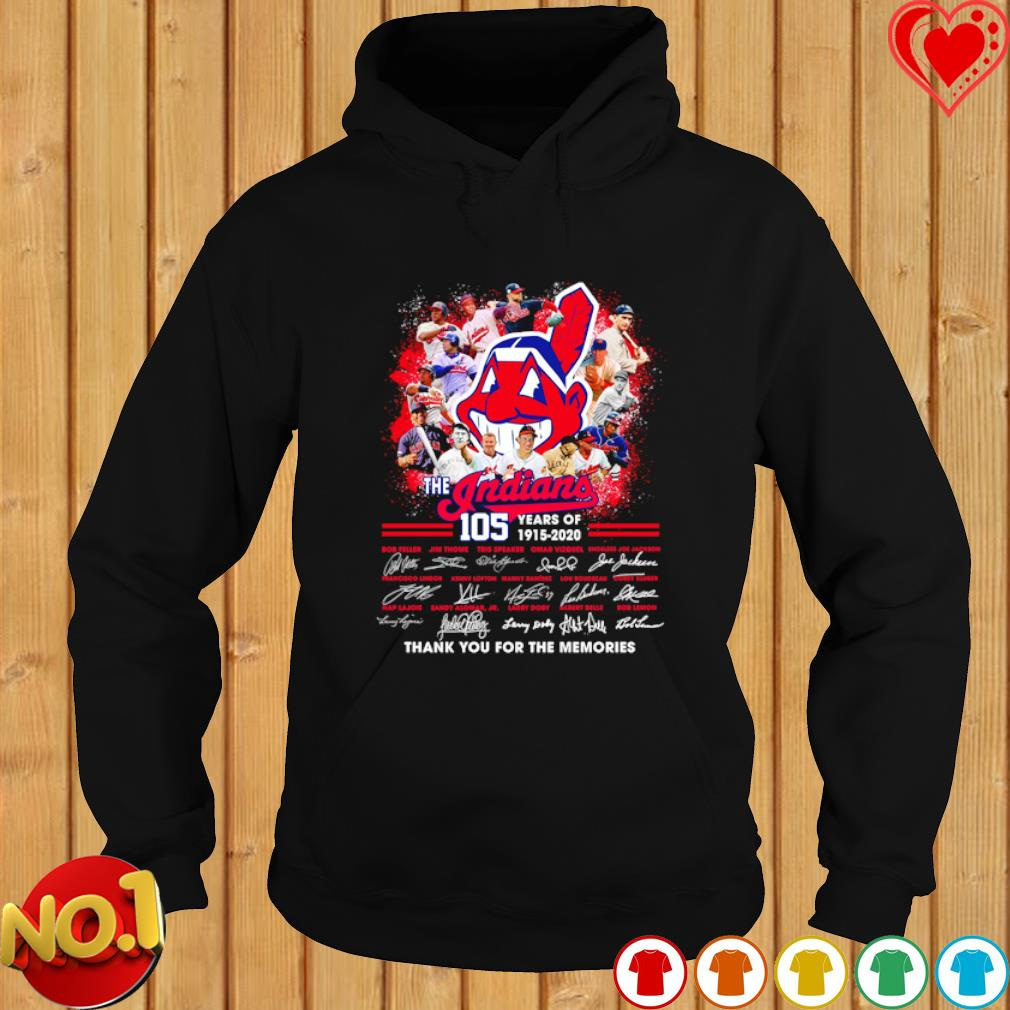 105 years of The Indians thank you for the memories signatures s hoodie