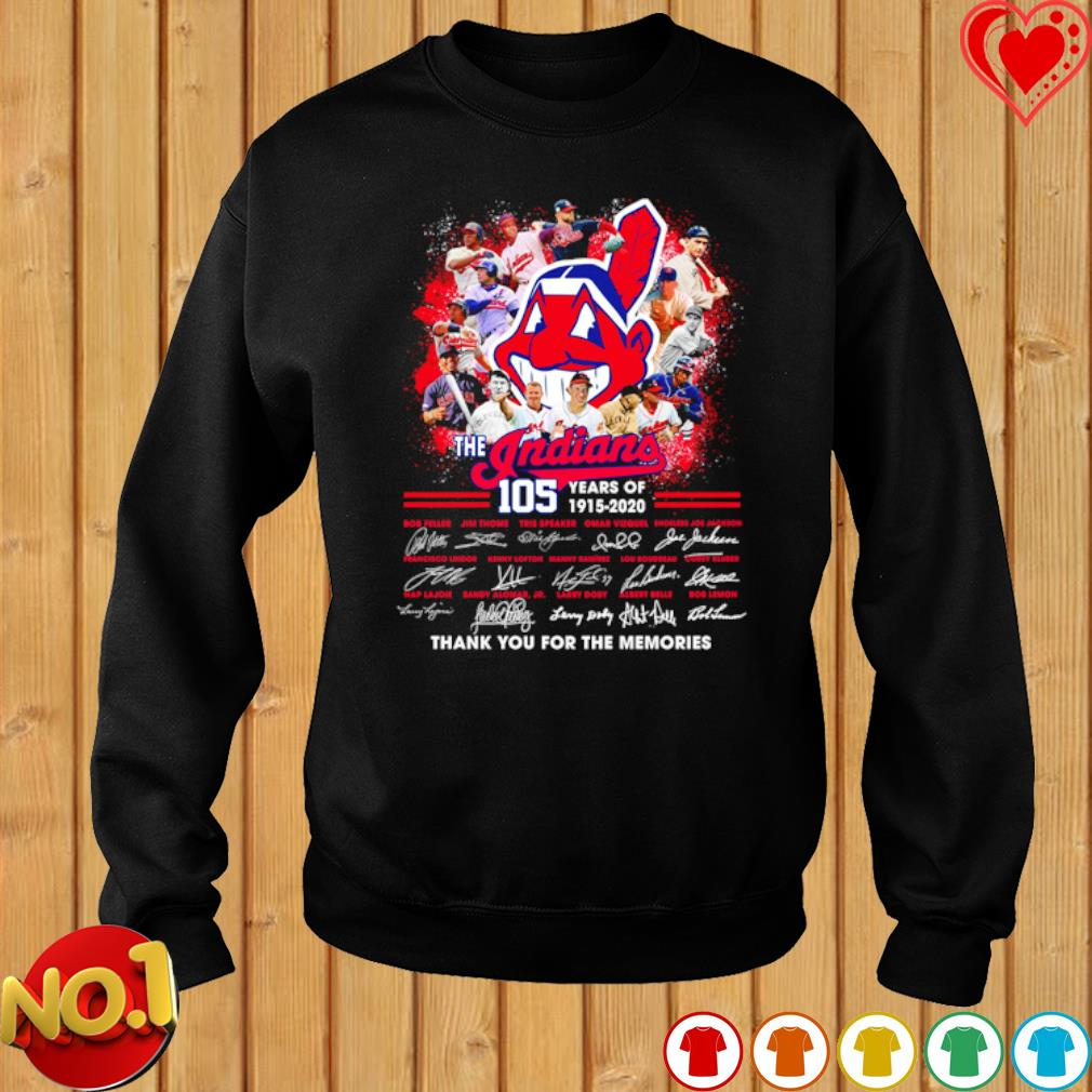 105 years of The Indians thank you for the memories signatures s sweater