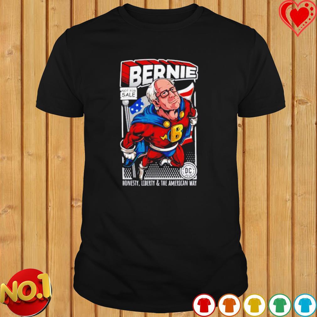 Bernie Sanders Superhero Honesty Liberty And The American Way shirt