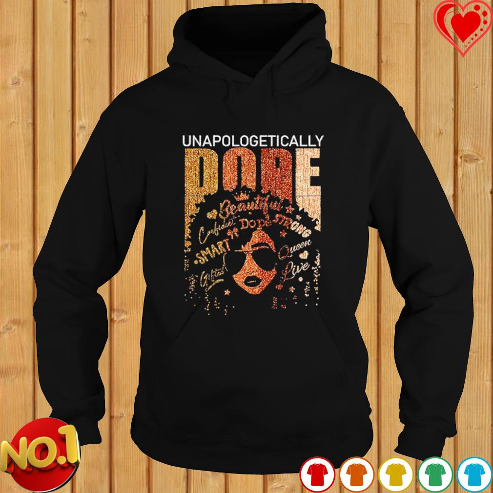 Black girl unapologetically dope beautiful s hoodie