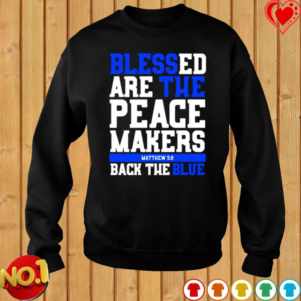 Blessed are the peace masker back the blue s sweater