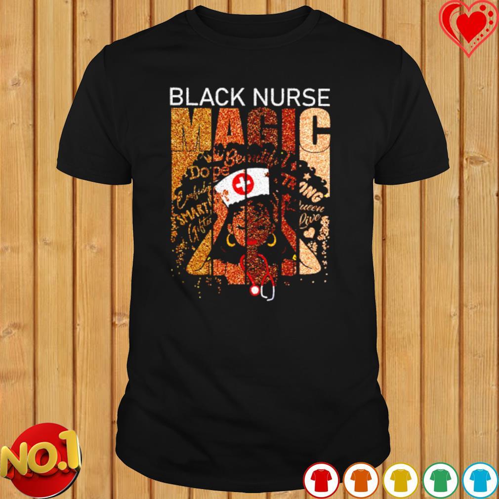 Brown Sugar black Nurse magic shirt