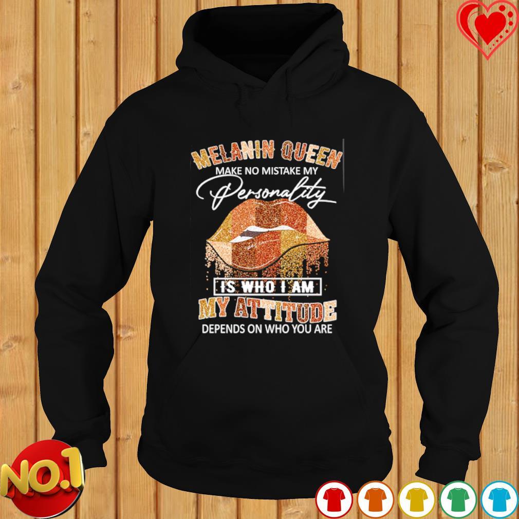 Brown Sugar melanin queen make no mistake my personality s hoodie