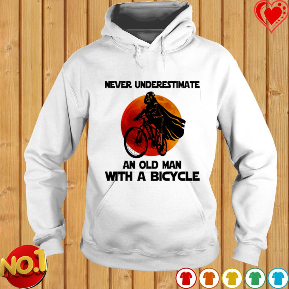 Darth Vader never underestimate an old man with a bicycle s hoodie