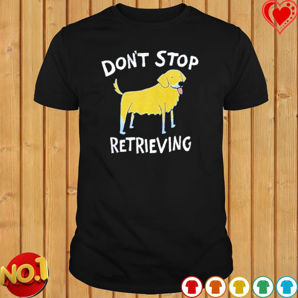 Dog don't stop retrieving shirt