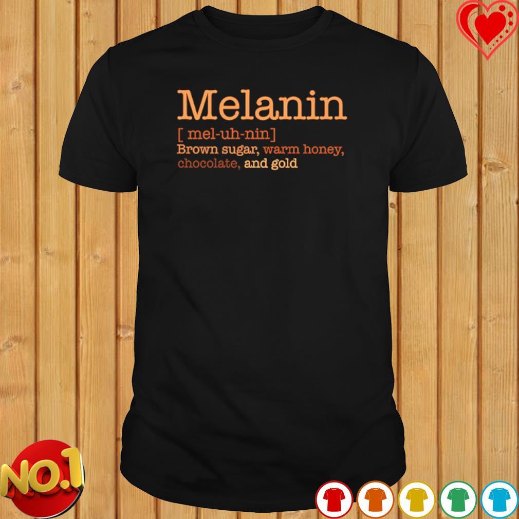 Melanin brown sugar definition meaning shirt