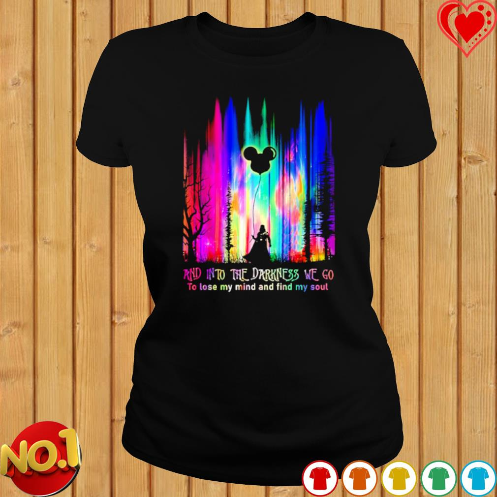 Darth Vader and into the darkness we go to lose my mind and find my soul s ladies-tee