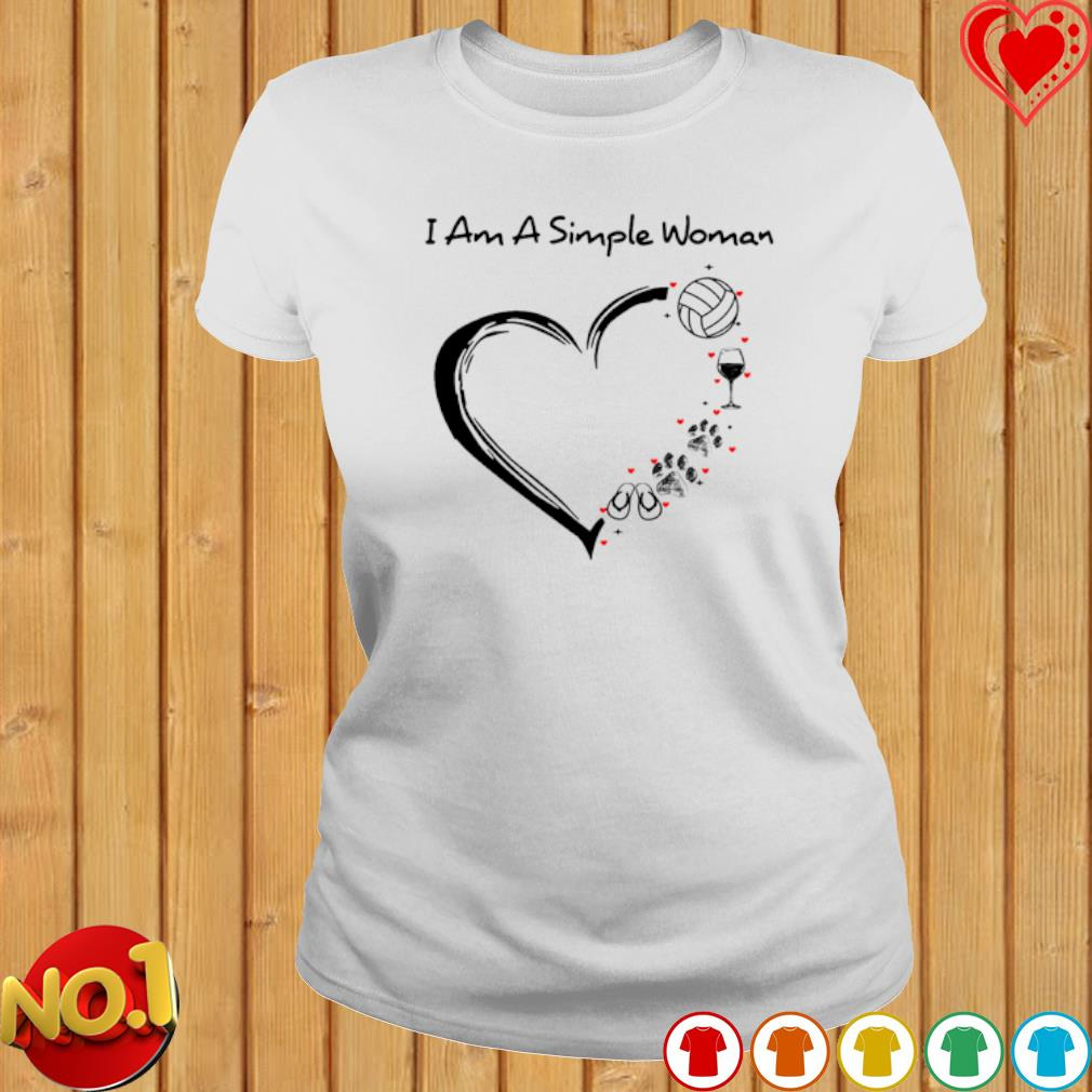 I am a simple woman I love Volleyball wine dog and flip flops s ladies-tee