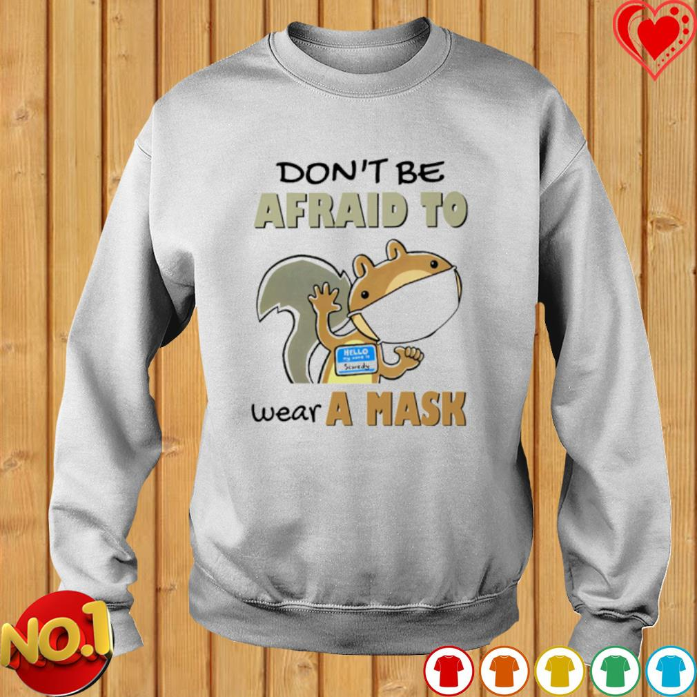 Scaredy Squirrel don't be afraid to wear a mask s sweater