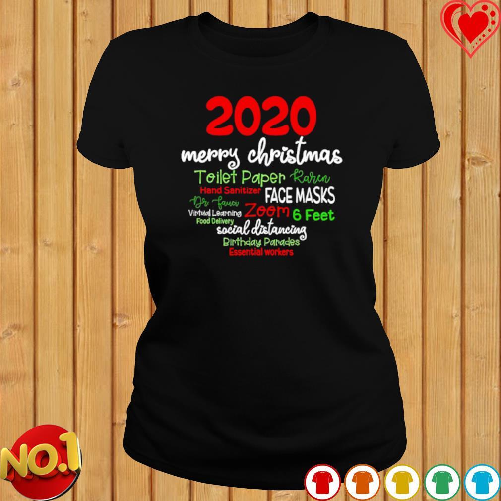 2020 merry Christmas toilet paper Karen hand sanitizer face masks s ladies-tee