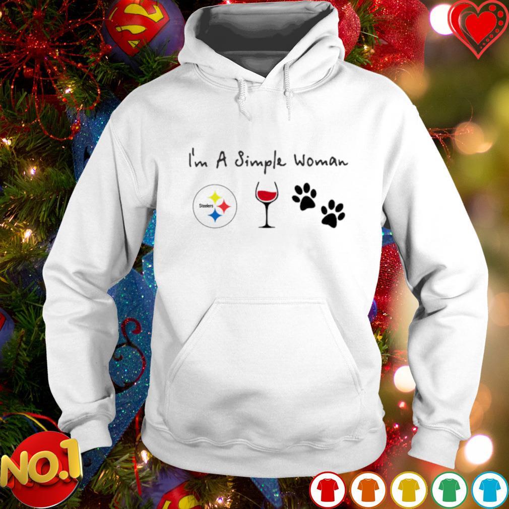 I'm a simple woman I like Pittsburgh Steelers wine and dog s hoodie