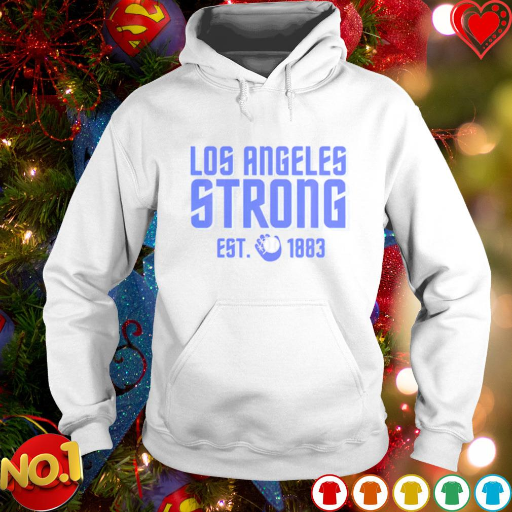 Los Angeles strong est 1883 Baseball Champion s hoodie