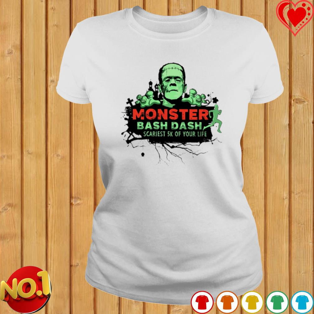 Monster bash dash scariest 5k your life s ladies-tee