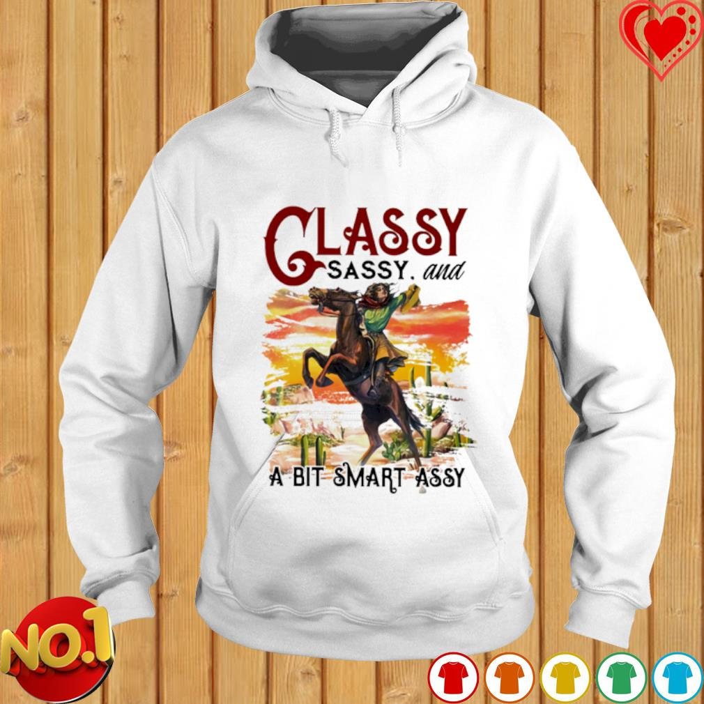 Riding horse classy sassy and a bit smart assy s hoodie