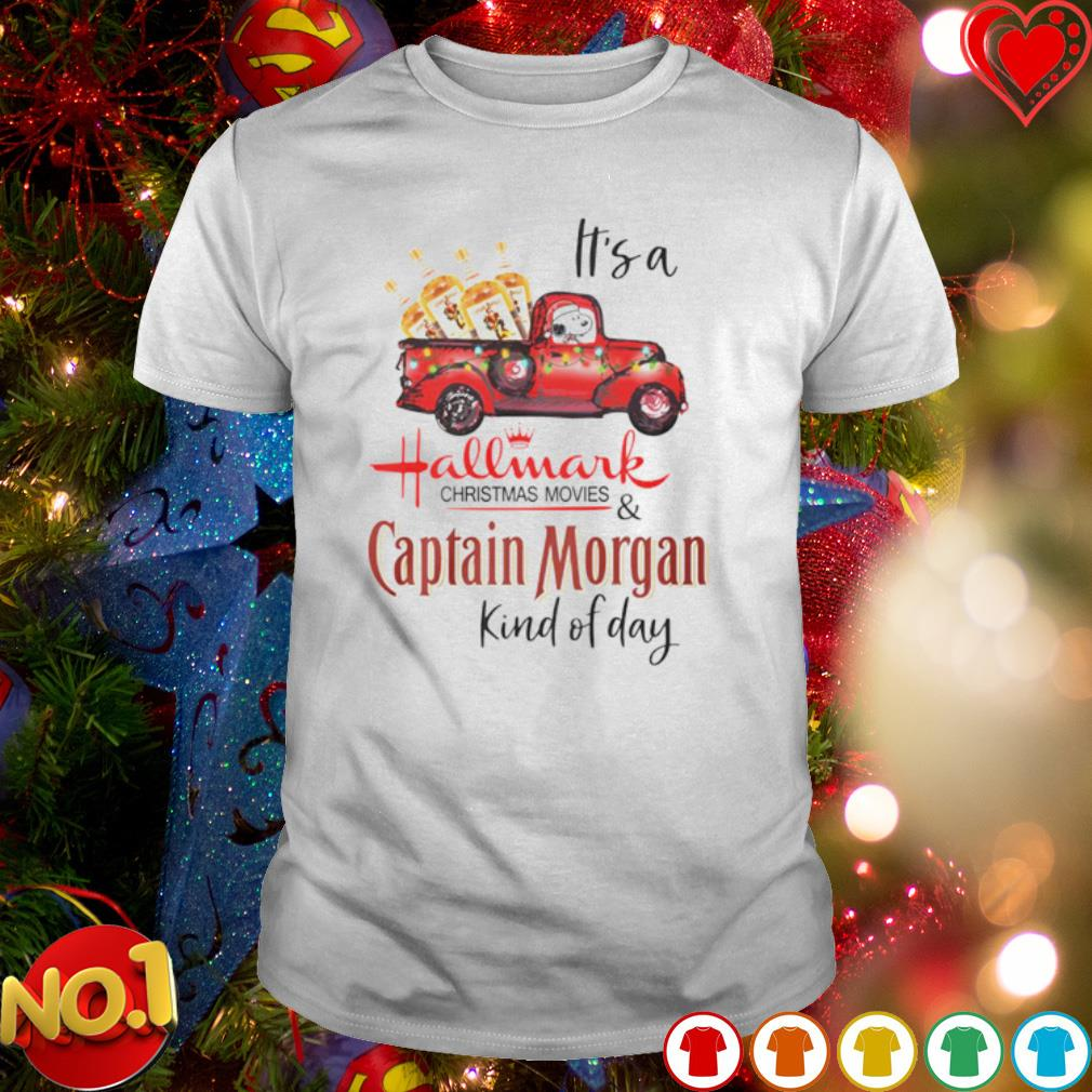 Snoopy it's a Hallmark Christmas movies and Captain Morgan kind of day shirt