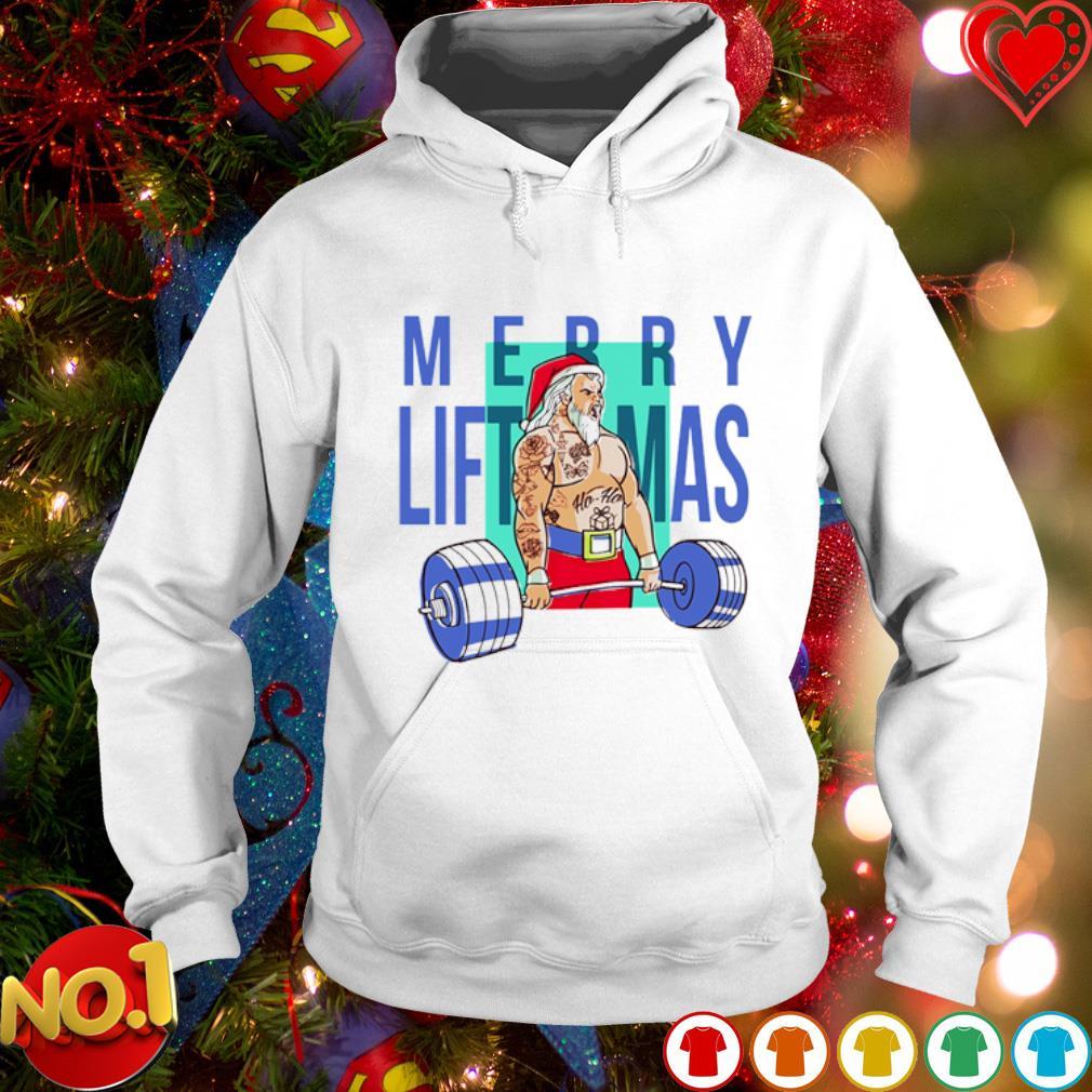 Weight lifting Merry Liftmas s hoodie