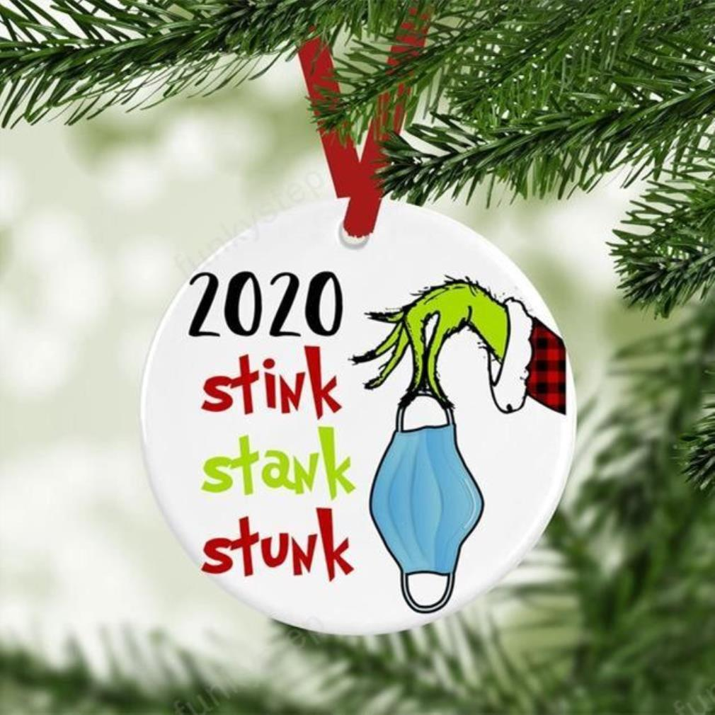 2020 Grinch Stink Stank Stunk Christmas Ornaments