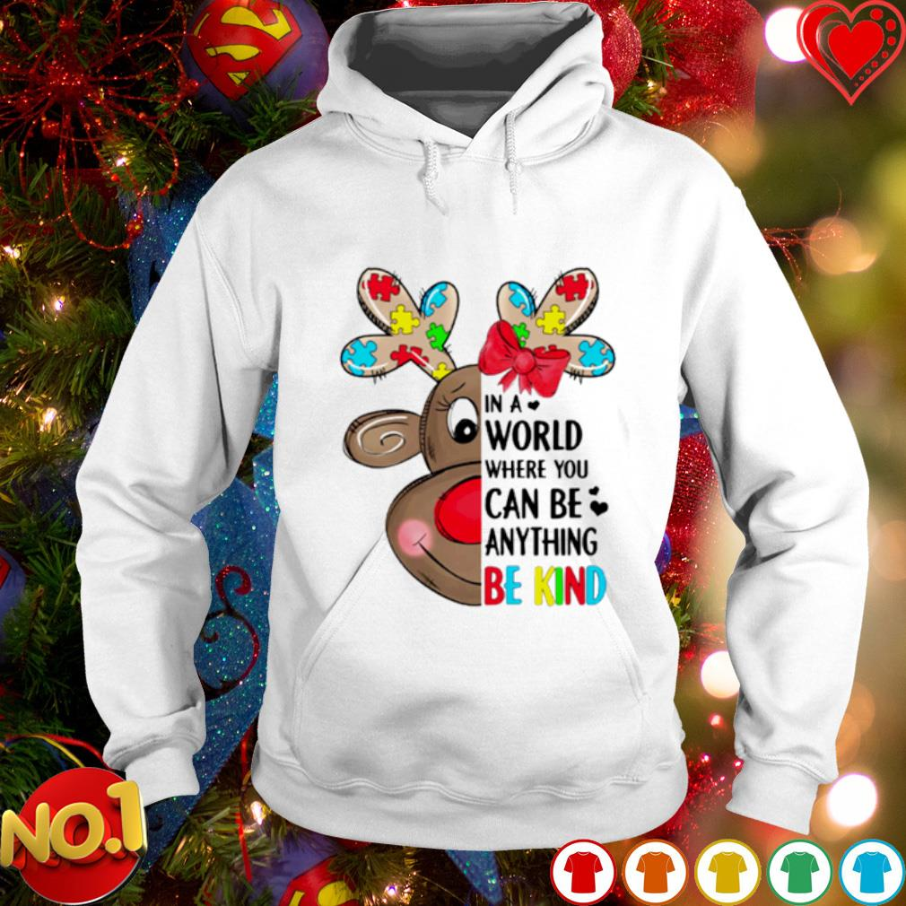 Reindeer Autism in a world where you can be anything be kind s hoodie