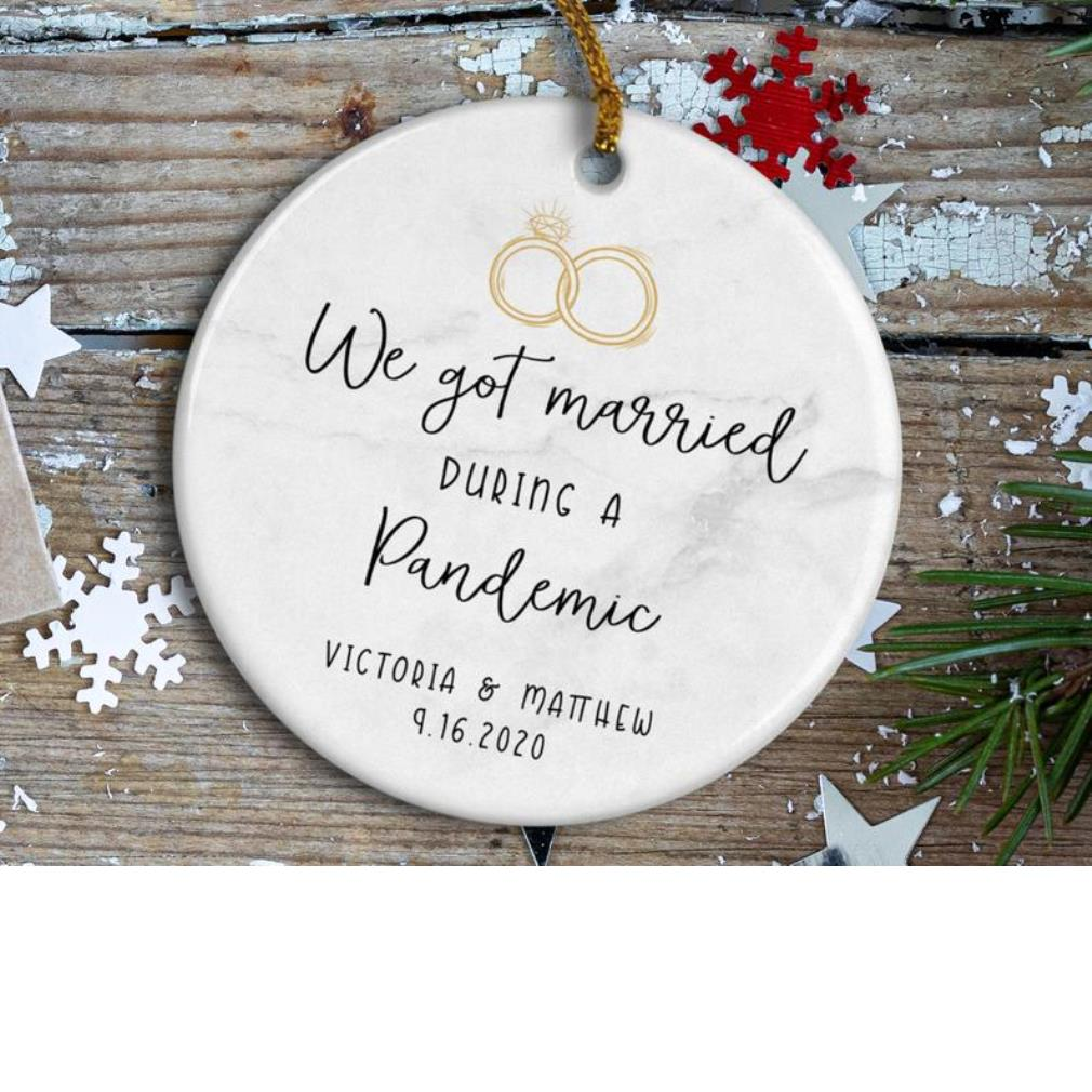 We got married during a pandemic ornament