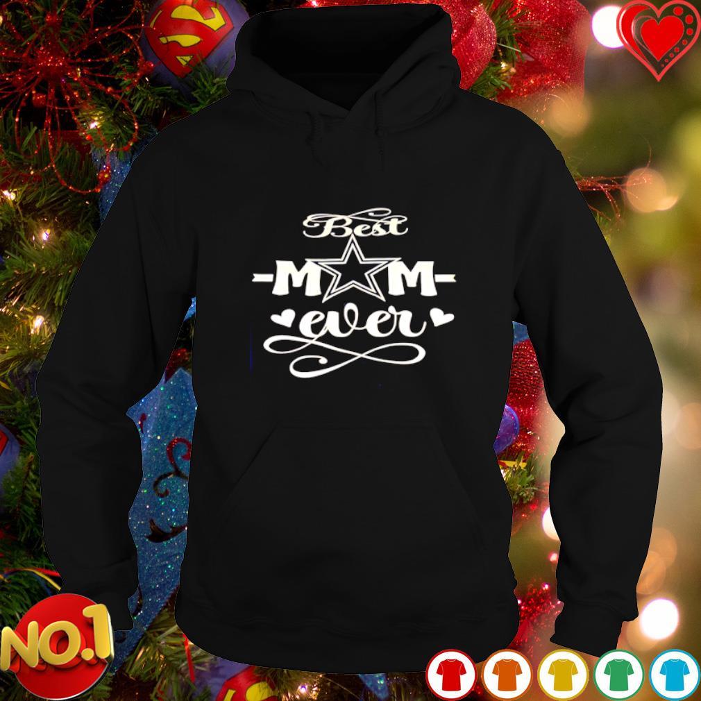 Dallas Cowboys best Mom ever s hoodie