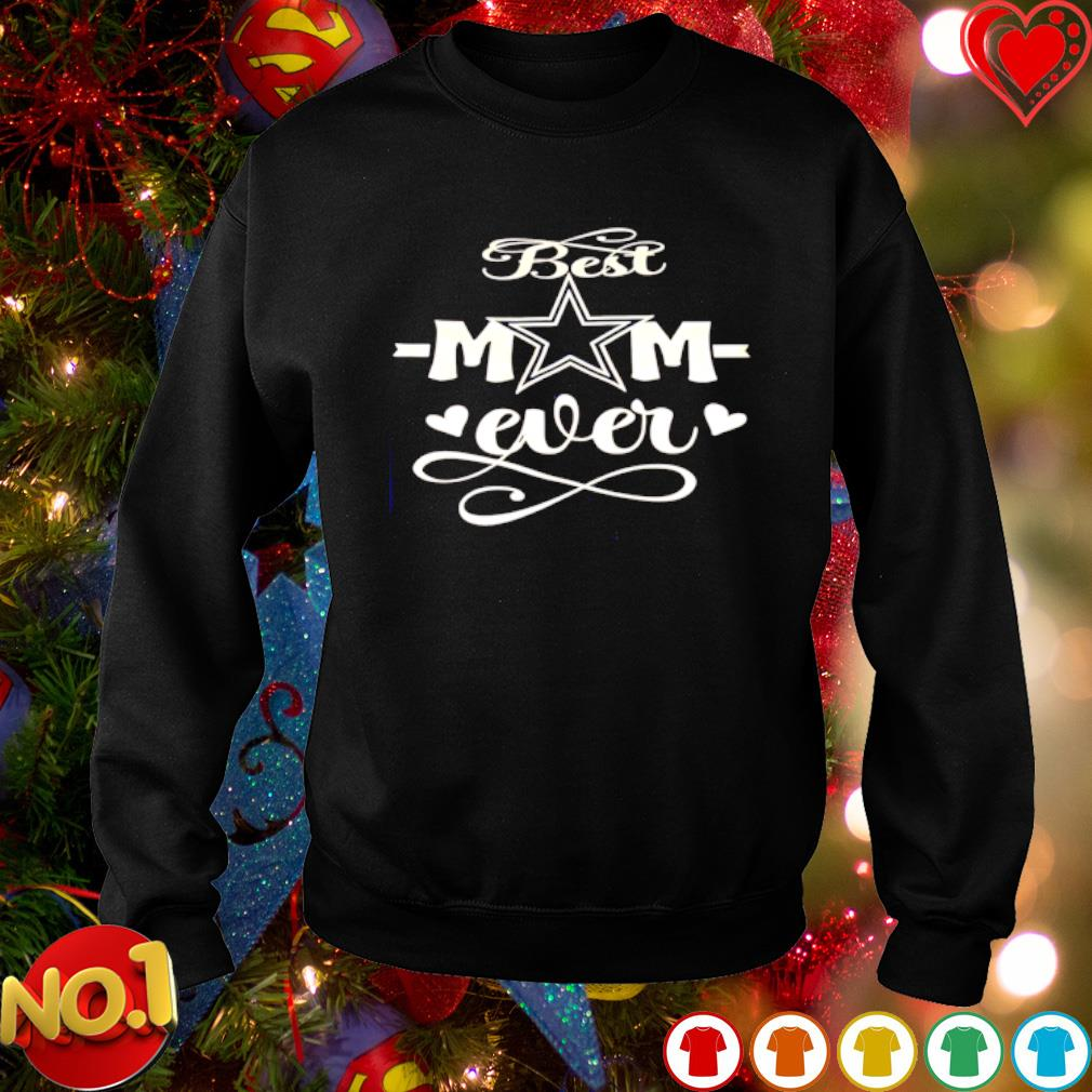 Dallas Cowboys best Mom ever s sweater