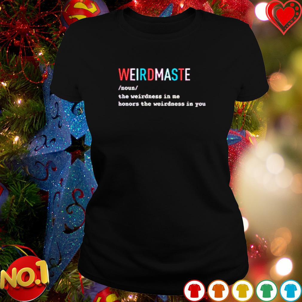 Weirdmaste definition meaning s ladies-tee