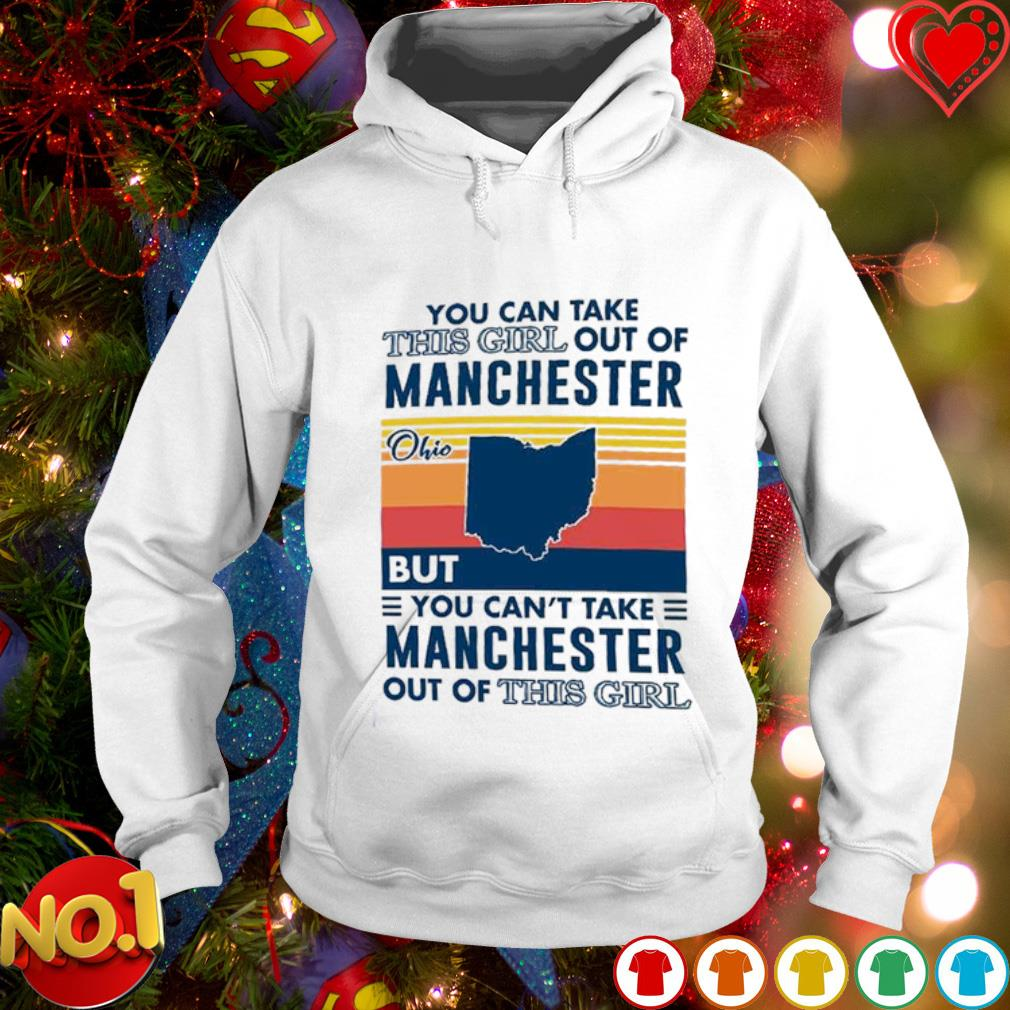 You can take this girl out of Manchester Ohio but you can't take Manchester out of this girl s hoodie