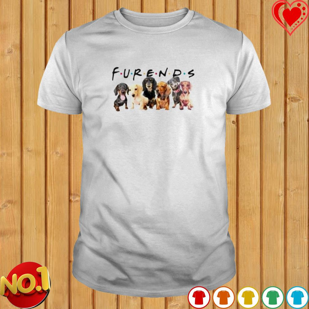 Friends Dachshund furends shirt