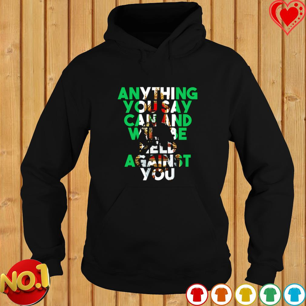 Kamaru Usman anything you say can and will be held against you s hoodie