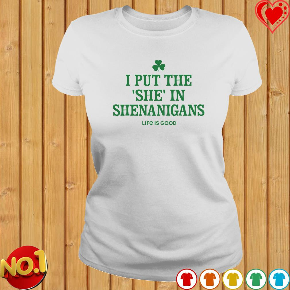 I put the she in shenanigans top