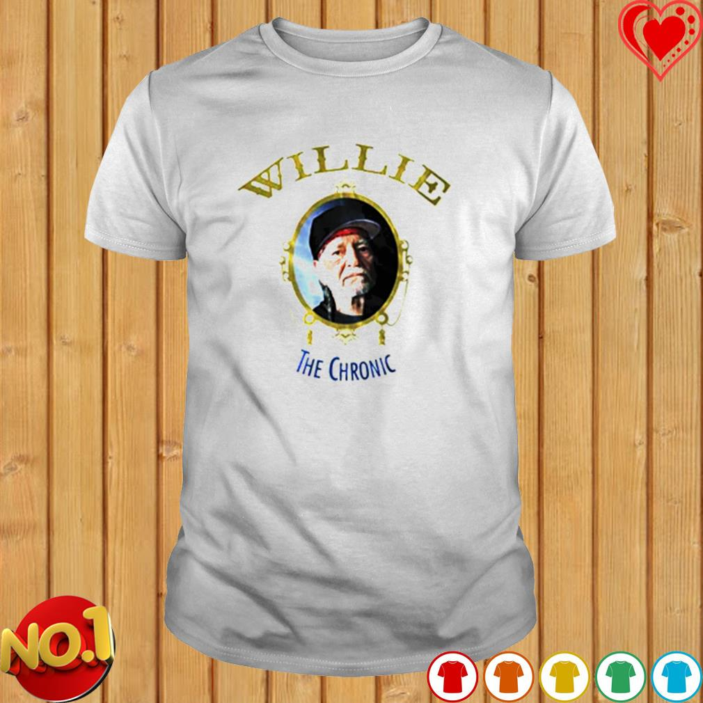 Willie the chronic shirt