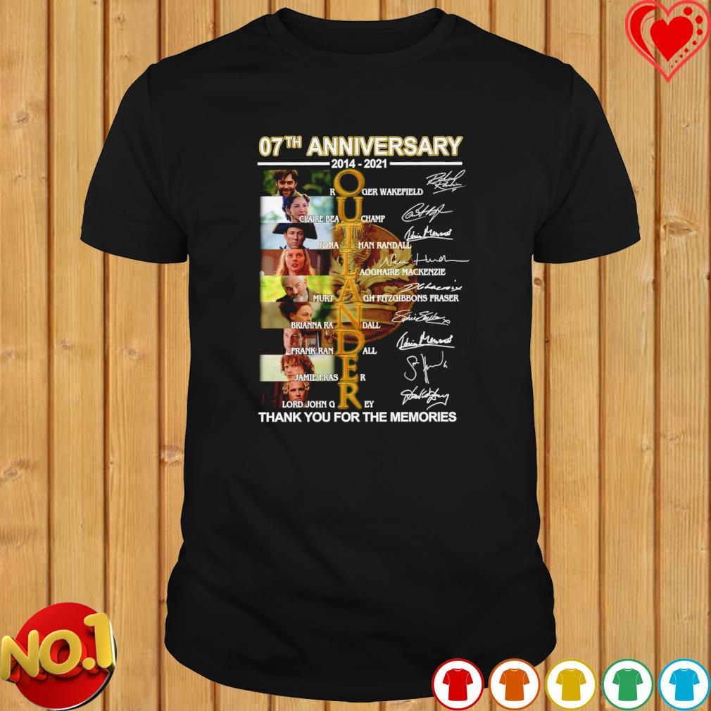 07th anniversary 2014 2021 Outlander thank you for the memories signatures shirt