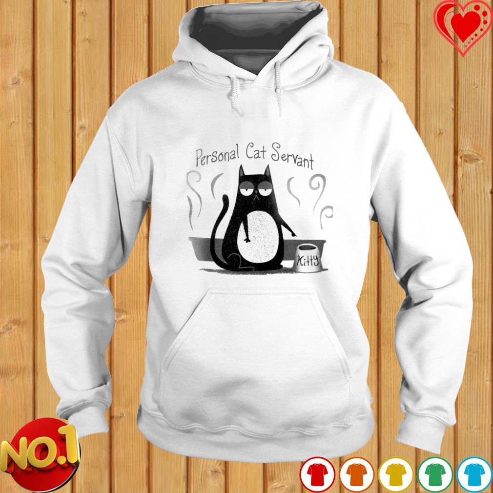 Personal cat servant Kitty s hoodie
