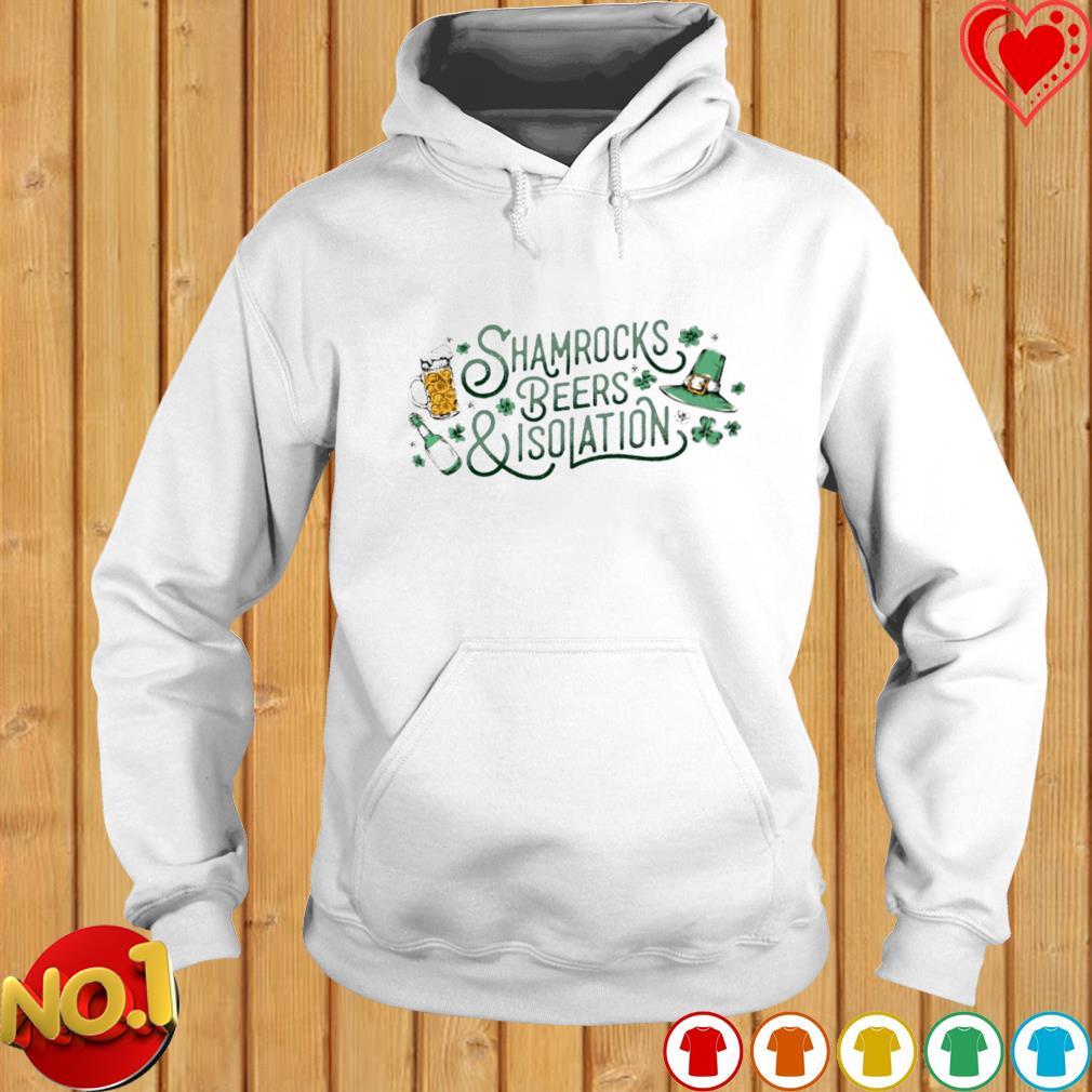 Shamrocks beers and isolation s hoodie