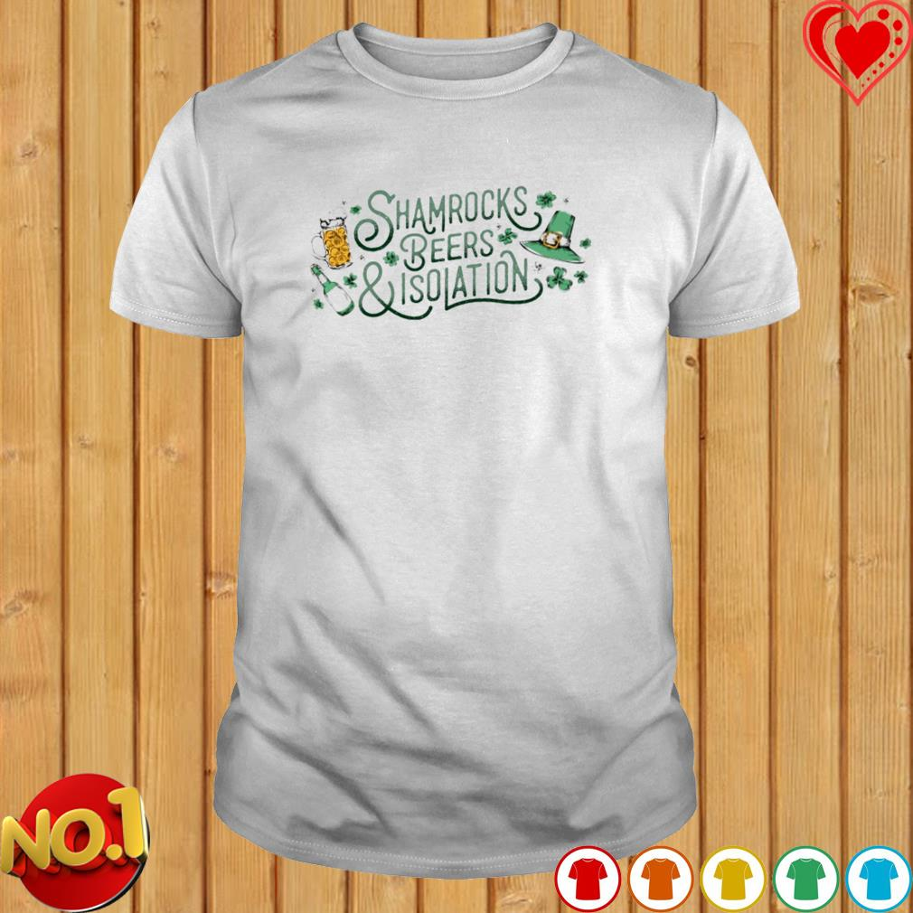 Shamrocks beers and isolation shirt
