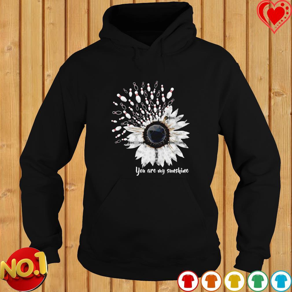 Bowling you are my sunshine sunflower dandelion s hoodie