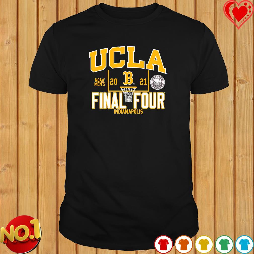 UCLA 2021 NCAA Men's Final four Indianapolis shirt